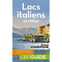 GEOguide Lacs italiens et Milan (GéoGuide)