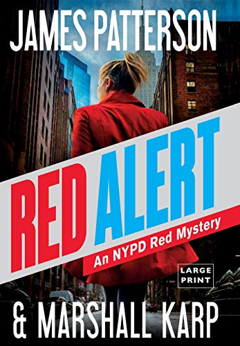 Red Alert by James Patterson, Marshall Karp
