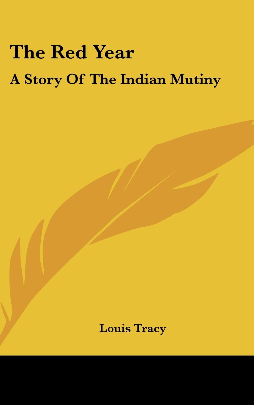 Read Online The Red Year: A Story Of The Indian Mutiny PDF