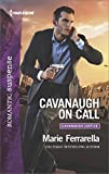 img - for Cavanaugh on Call (Cavanaugh Justice) book / textbook / text book