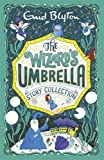 The Wizard's Umbrella Story Collection (Bumper Short Story Collections)