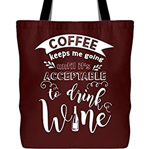 Coffee Keeps Me Going Tote Bags, To Drink Wine Canvas Tote Bags (Tote Bags - Maroon)