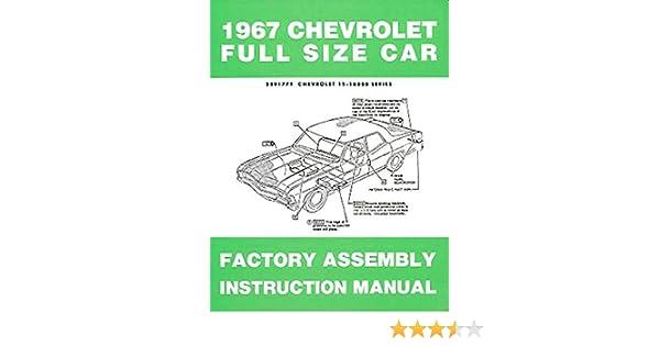 1967 chevrolet car assembly manual impala ss bel air biscayne rh amazon com 69 Impala 66 Impala