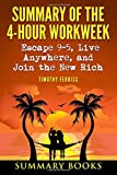 img - for Summary Of The 4-Hour Workweek: Escape 9-5, Live Anywhere, and Join the New Rich book / textbook / text book