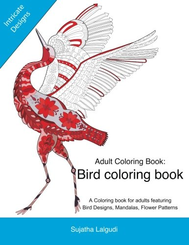 Adult coloring books: A Coloring book for adults featuring Bird Designs,Mandalas: Adult stress relief coloring book, Bird coloring book, Stress (Coloring books for Adults) (Volume 1) pdf epub