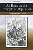 An Essay on the Principle of Population, Thomas Robert Malthus, 1619492490