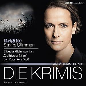 Ostfriesenkiller (Brigitte Edition Krimis - Gefährlich nah) Hörbuch