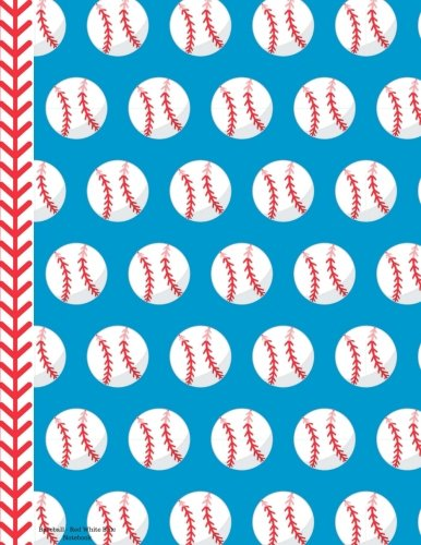 Baseball - Red White Blue Notebook - Blank: 150 Pages 8.5 x 11 Unlined Drawing Sketchbook Art Paper Pages Book School Teacher Student Game Player -