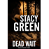 Dead Wait (Delta Detectives/Cage Foster Mystery Series)