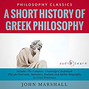 A Short History of Greek Philosophy by John Marshall Audiobook