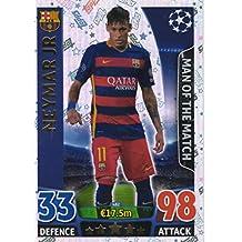 Topps Champions League Match Attax 15/16 Neymar Jr Man Of The Match 2015/2016 Trading Card