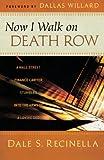 Now I Walk on Death Row, Dale S. Recinella, 0800795059