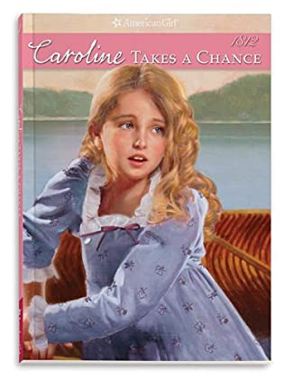 book cover of Caroline Takes a Chance