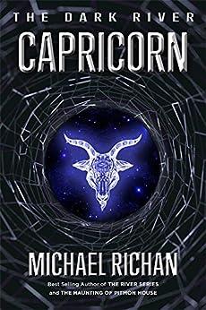 Capricorn (The Dark River Book 3) by [Richan, Michael]