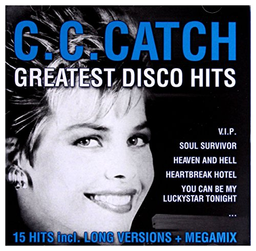C.C.Catch: Greatest Disco Hits - C C Catch