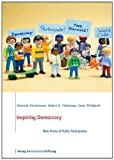 Inspiring Democracy : New Forms of Public Participation, , 3867935157