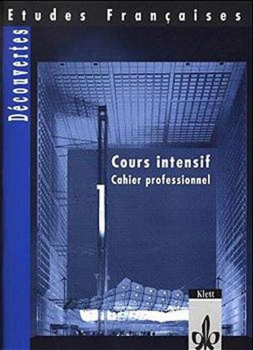 etudes-franaises-dcouvertes-cours-intensif-etudes-francaises-decouvertes-cours-intensif-cahier-professionnel