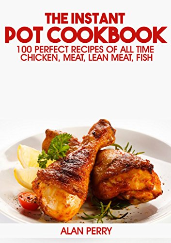 Download pdf the instant pot cookbook 100 perfect recipes for Instant pot fish recipes