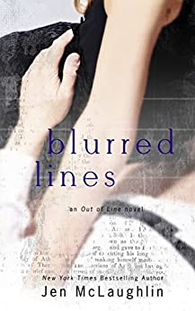 Blurred Lines (Out of Line #5) by [McLaughlin, Jen]