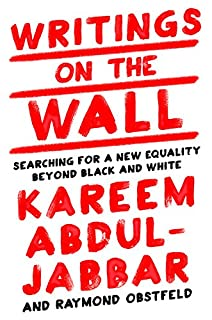 Book Cover: Writings on the Wall: Searching for a New Equality Beyond Black and White