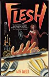 Flesh, Gus Weill, 0671704346