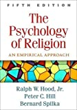 img - for The Psychology of Religion, Fifth Edition: An Empirical Approach book / textbook / text book