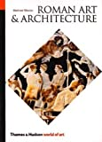 Roman Art and Architecture, Mortimer Wheeler, 0500200211