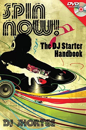 (Spin Now!: The DJ Starter Handbook (Technical))