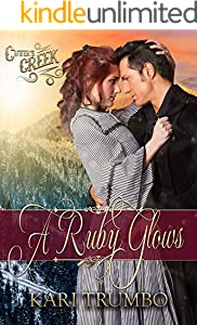 A Ruby Glows (Cutter's Creek Book 15)