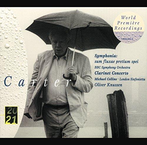 Carter: Clarinet Concerto; Symphonia
