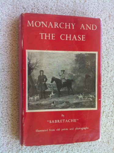 Used, Monarchy and the Chase. for sale  Delivered anywhere in Canada