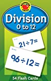 img - for Division 0 to 12 Flash Cards (Brighter Child Flash Cards) book / textbook / text book