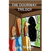 The doorway trilogy