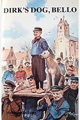 Dirk's Dog, Bello Paperback