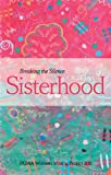 Sisterhood : Breaking the Silence, Powa Women's Writing Project 2011, 1920196668