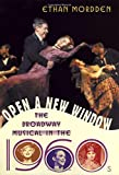 Open a New Window: The Broadway Musical in the 1960s (Golden Age of the Broadway Musical)