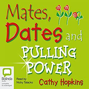 Mates, Dates, and Pulling Power Audiobook