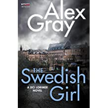 The Swedish Girl: A DCI Lorimer Novel (William Lorimer)