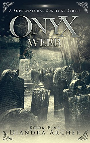 Onyx Webb: Book Five by [Archer, Diandra]