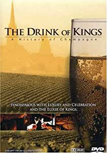 History of Champagne-the Drink of Kings (Pal/Regio