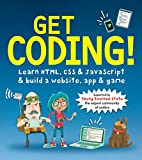 Learn how to write HTML, CSS, and JavaScript and build your own website, app, and game! An essential guide to computer programming for kids— by kids.Crack open this book and set off on several fun missions — while simultaneously learning the basics o...