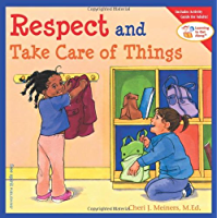 Respect and Take Care of Things (Learning to Get Along) (Learning to Get Along®)