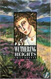 Wuthering Heights, Emily Brontë and Roy Blatchford, 0582077826