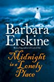 Midnight is a Lonely Place by Barbara Erskine front cover
