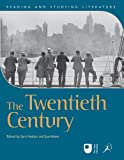 img - for The Twentieth Century (Reading and Studying Literature) by Sara Haslam (2012-02-16) book / textbook / text book