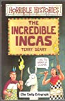 The Incredible Incas par Deary