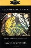 The Spirit and the Word, Sigmund Mowinckel, 080063487X