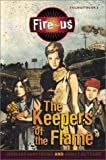 The Keepers of the Flame, Jennifer Armstrong and Nancy Butcher, 0060294124