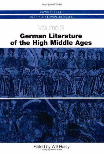 German Literature of the High Middle Ages (Camden House History of German Literature)