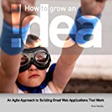 How to Grow An !Dea, Rob Maille, 1442110082